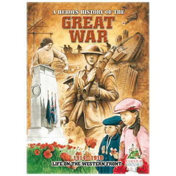 A Heroes History of the Great War